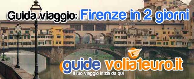 Guida viaggio: Firenze in 2 giorni