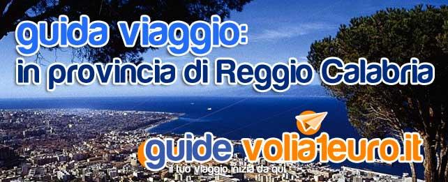 guida viaggio: in provincia di Reggio Calabria