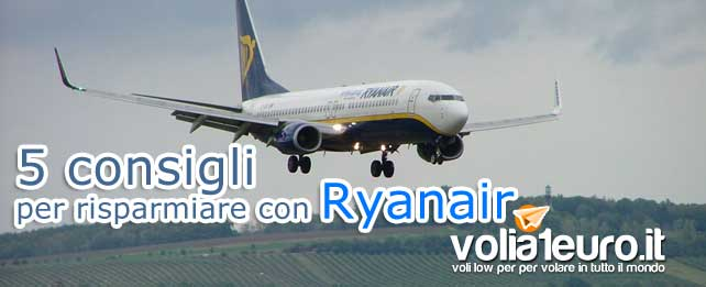 5 consigli per risparmiare con Ryanair