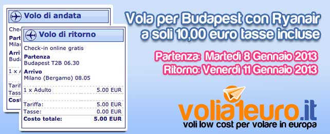 Vola per Budapest a soli 10 euro!
