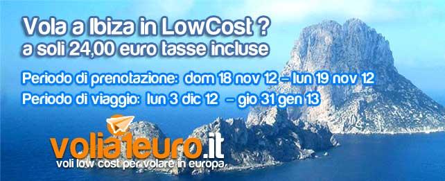 Vola a Ibiza in LowCost ? A soli  24 euro