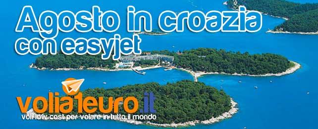 Agosto in croazia con easyjet