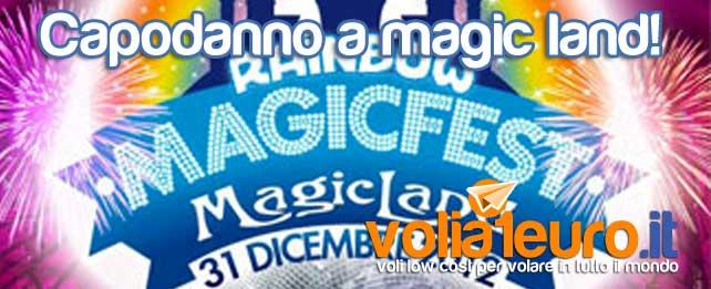 Capodanno a magic land!