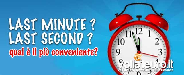 voli last minute o last second?