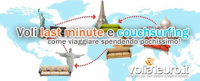 voli last minute e couchsurfing
