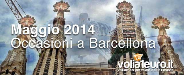 Maggio 2014: Occasioni a Barcellona