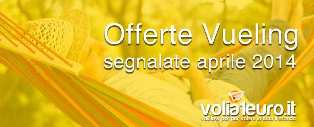 Offerte Vueling segnalate aprile 2014
