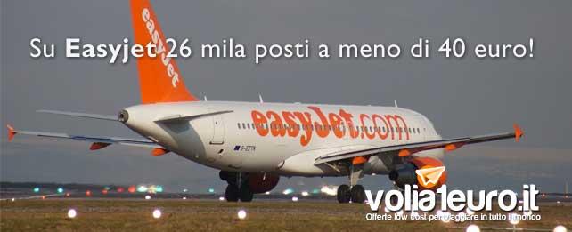 Su Easyjet 26 mila posti a meno di 40 euro!