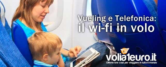 Vueling e Telefonica: il wi-fi in volo