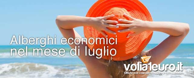 hotel low-cost a Luglio